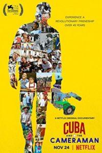 Cuba and the Cameraman 2017
